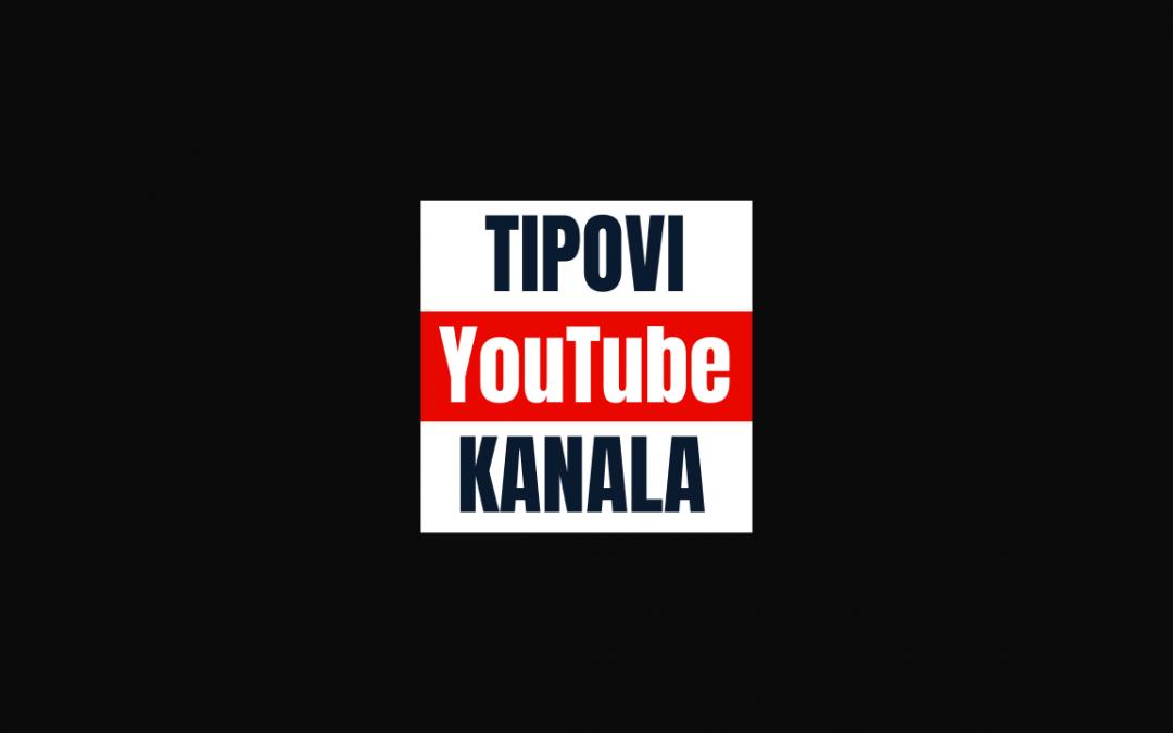 Tipovi YouTube Kanala!
