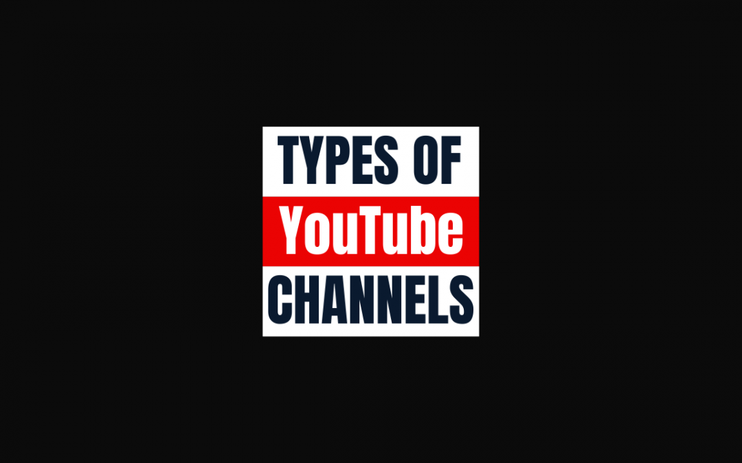 3 Different Types of YouTube Channels!